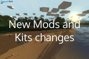 More Mods and some Kits Updates